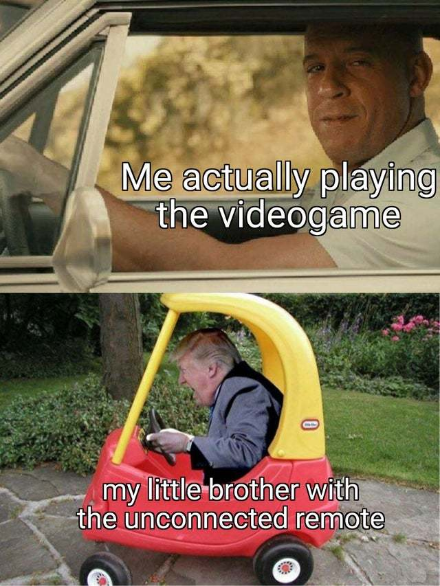 Playing video games with my brother - meme