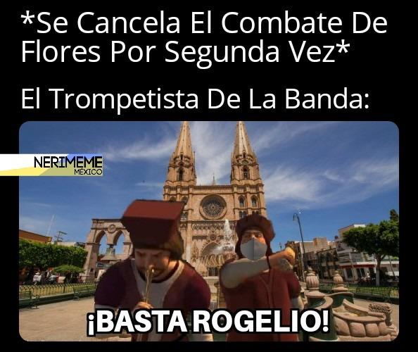 Lamentablemente Se Canceló El Combate De Flores Otra Vez En Jalisco - meme