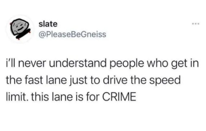 Move out the way so I can do crime - meme