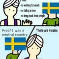 Sweden I feel bad for you