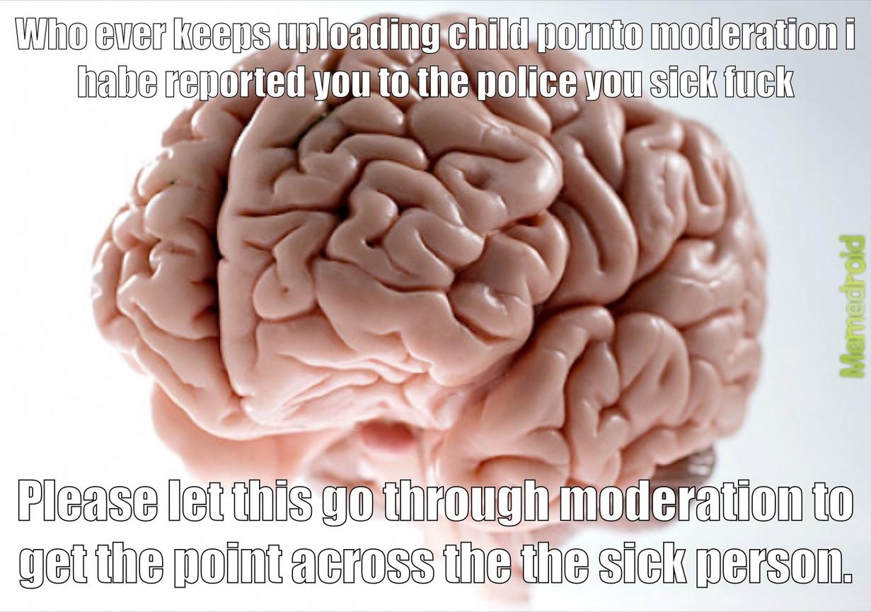 Scumbag Brain - meme