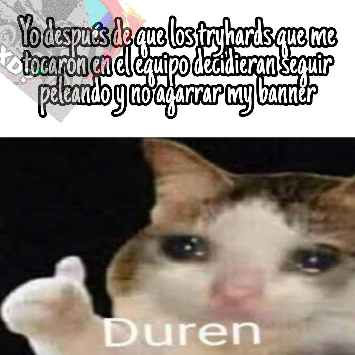 Malpario hijueputa agarre my banner - meme
