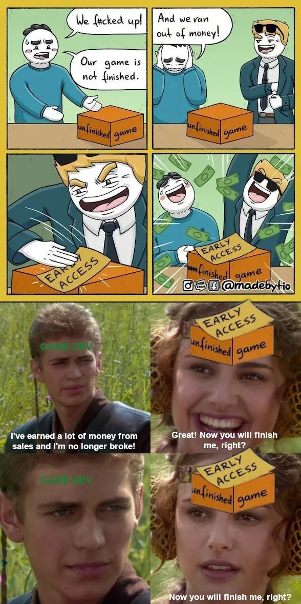 Early access 101 - meme