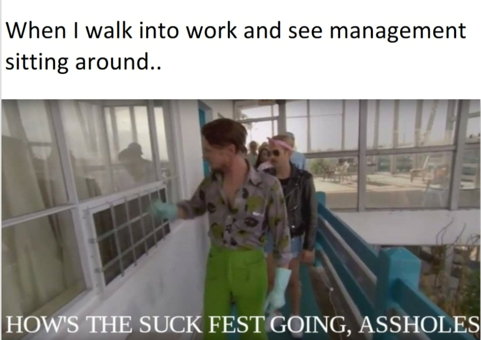 Title works as hard as management does - meme