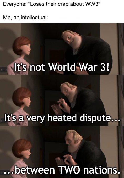 These WW3 memes suck ass