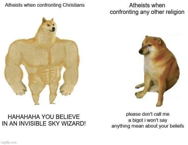 Atheists be like - meme