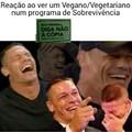 Veganos/Vegetarianos, um tumor da sociedade