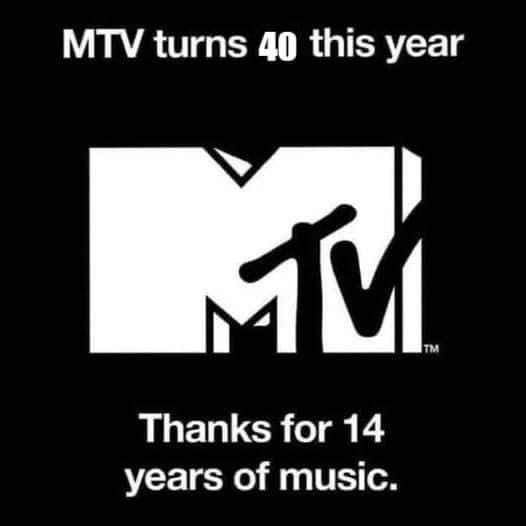 shitty shows on MTV more and more often. - meme
