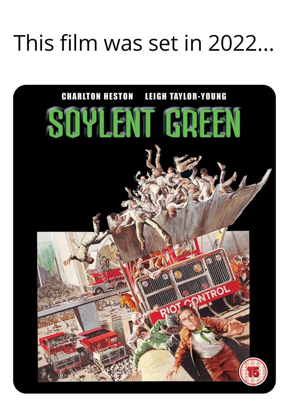 Soylent Green 2022 - meme