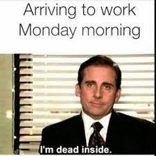 welcome back monday everyone... yay that was SArcAstiC - meme