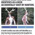 Contexto: un hombre que se cree venado fue disparado por unos cazadores