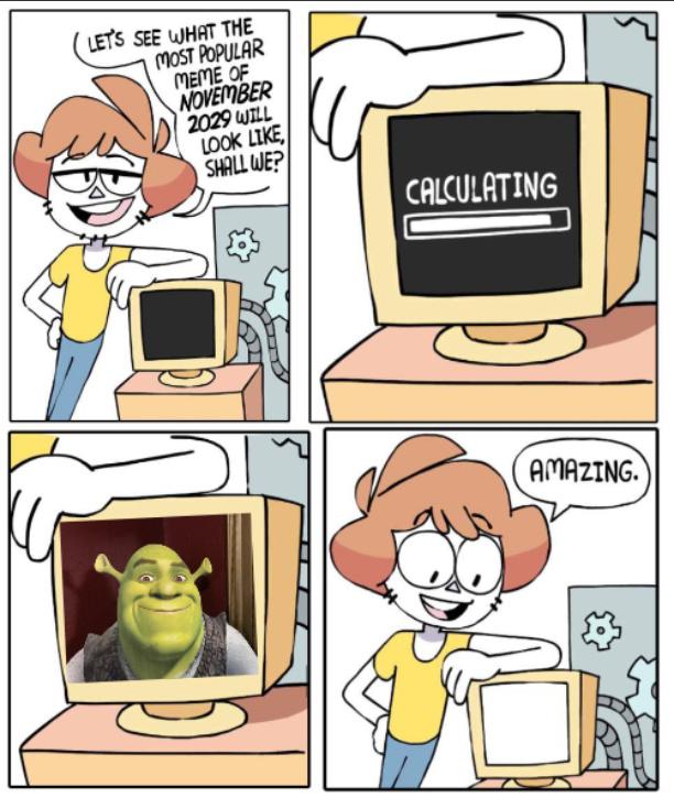 Shrek will rule 'till he dies - meme