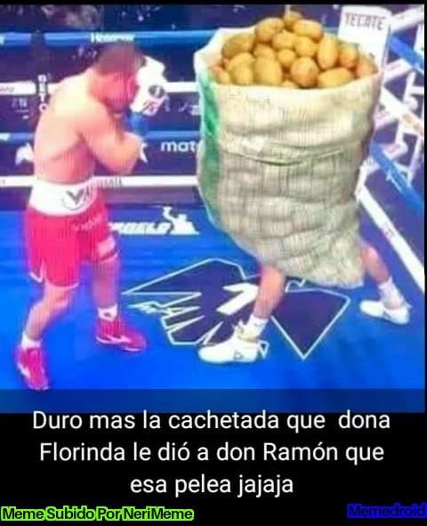 Meme: ¿Que Duro Más, La Cachetada De Doña Florinda O La Pelea De Anoche?