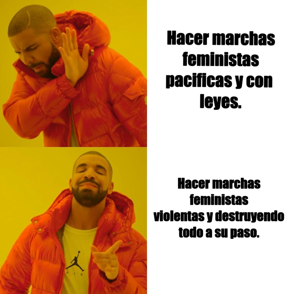 Eso pensaran las feministas? - meme
