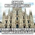 Non ce l'ho con i Milanesi ma dovevo dirlo. Cito Nanoide
