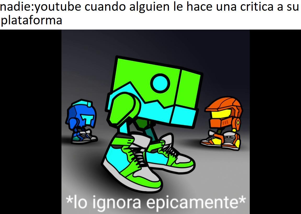 *lo ignora epicamente* - meme