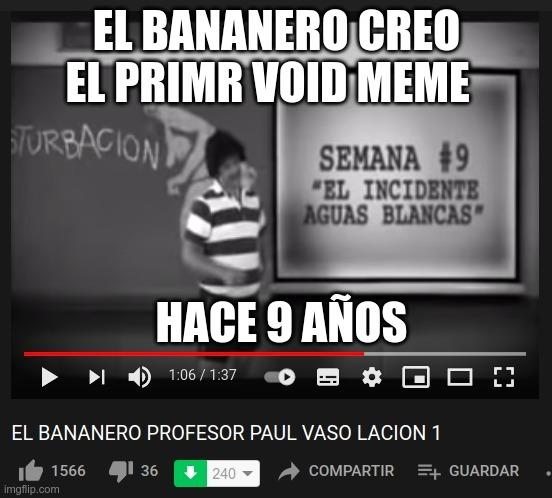 El bananero creo el primer void meme hace 9 años