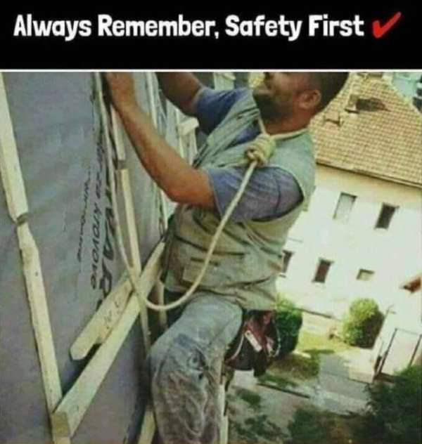 Well at least if he falls everyone will know he tryed to be safe - meme