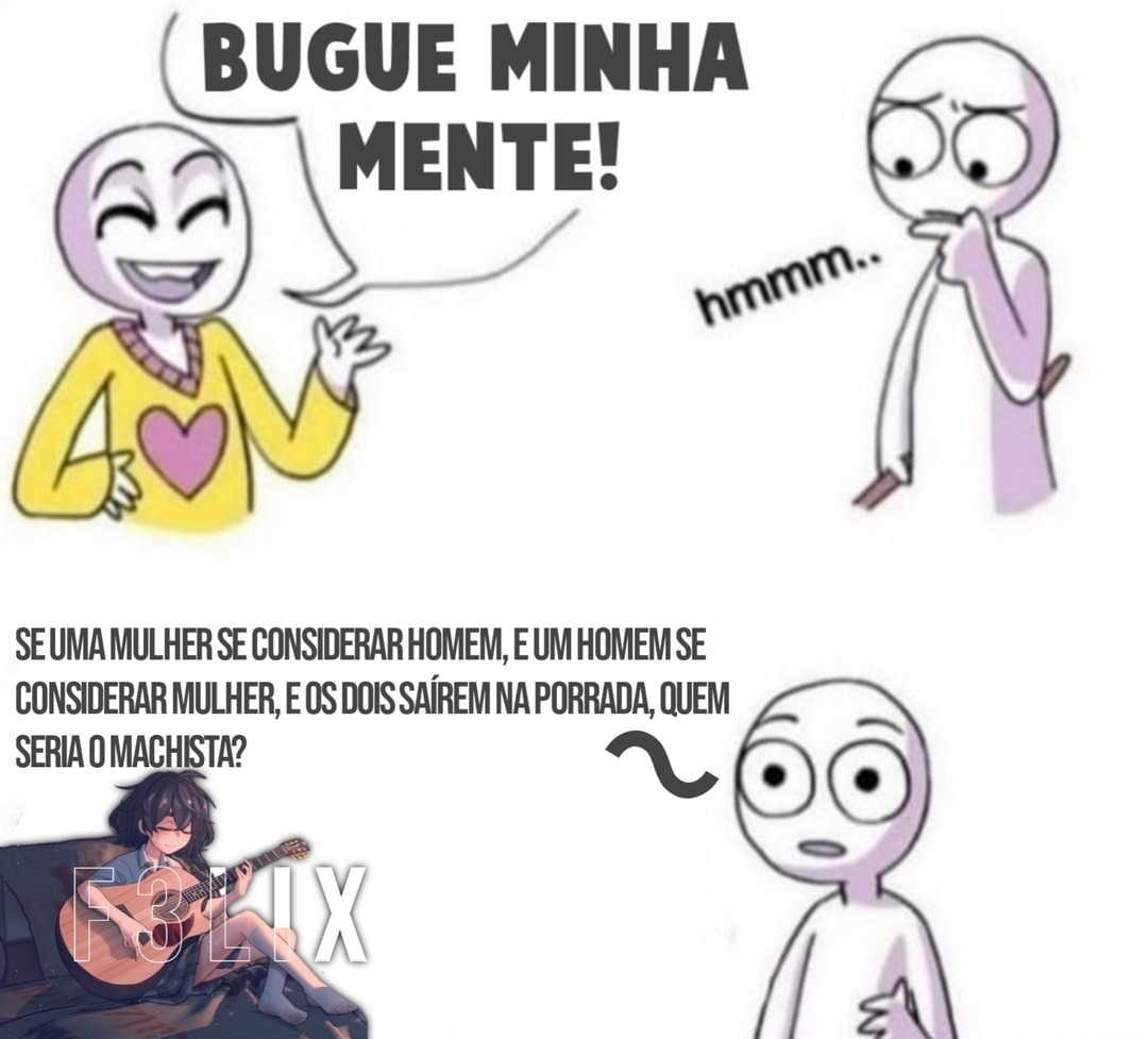 Mente bugada - meme