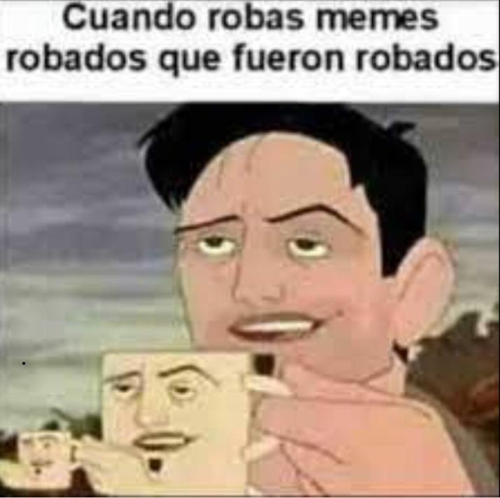 Meme robado.... no tengo ideas...
