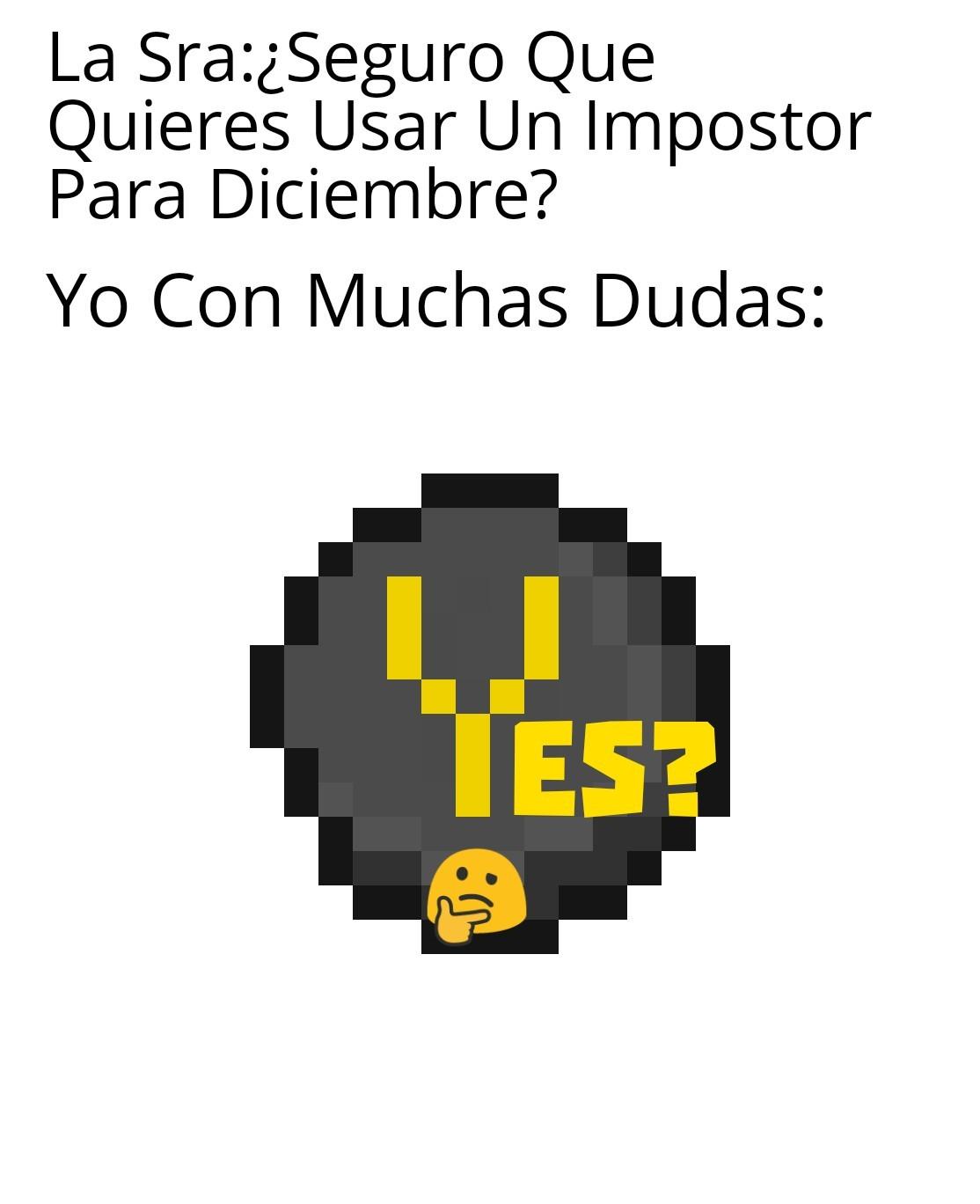Meme: Yes?