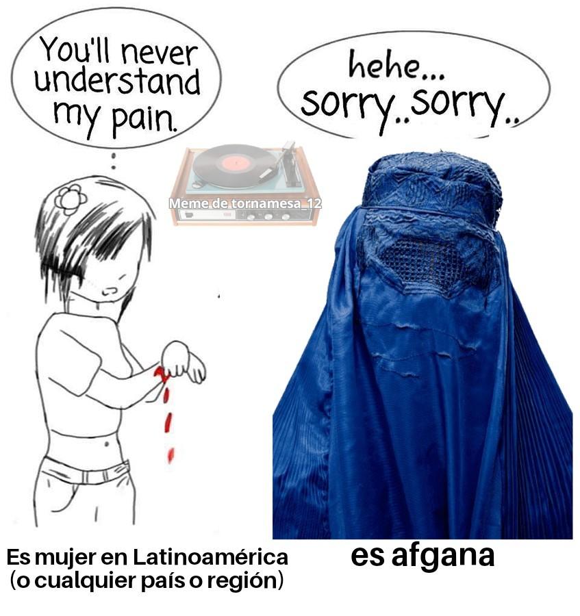 Me repugnan las costumbres extremistas islamicas - meme