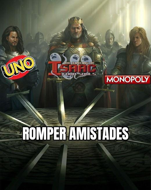 Jueguen al Four Souls y entenderán - meme