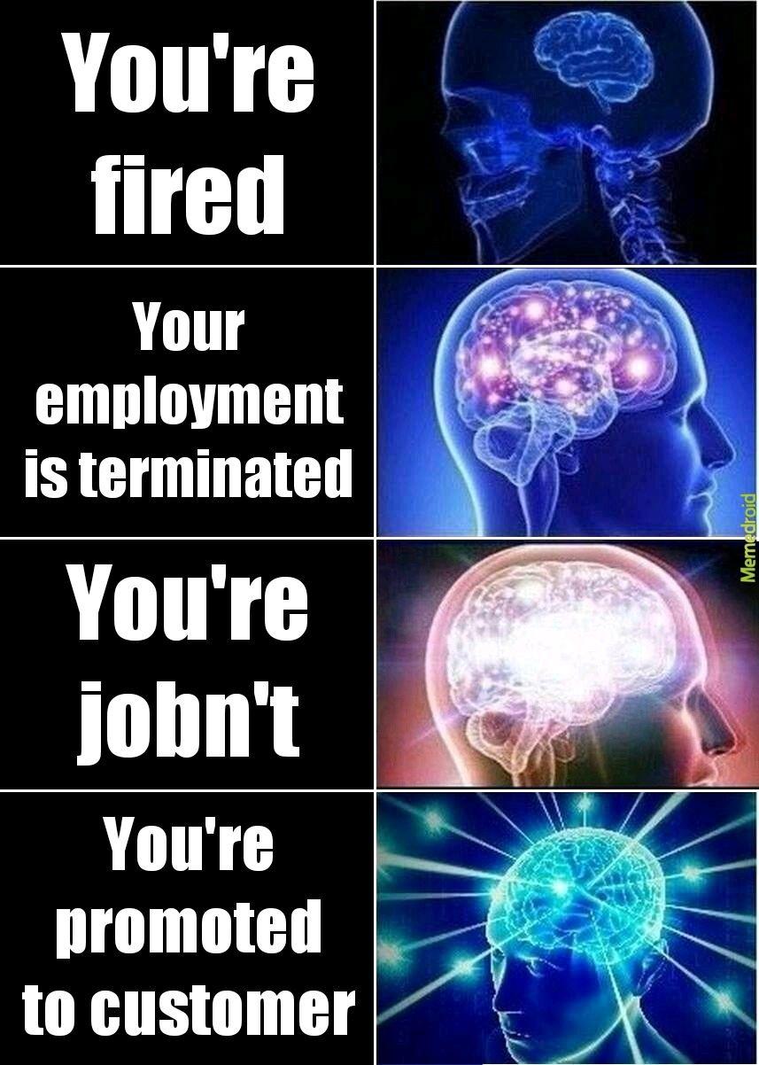 Fired - meme