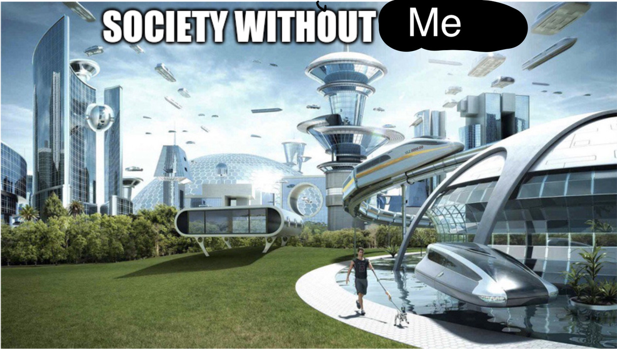 Society Without Me - meme
