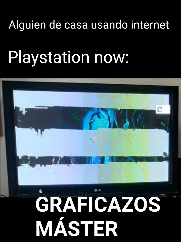 Playstation now, para vosotros jugadores..... si vivis solos - meme