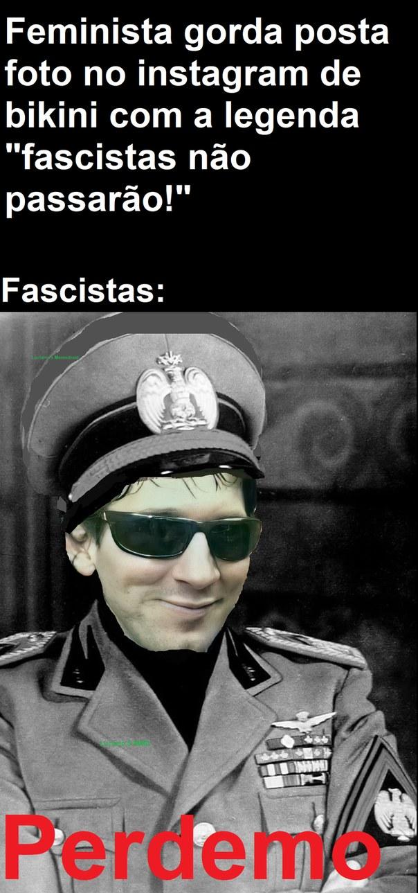 Tutorial: 10 formas de destruir o fascismo deixando o suvaco peludo - meme