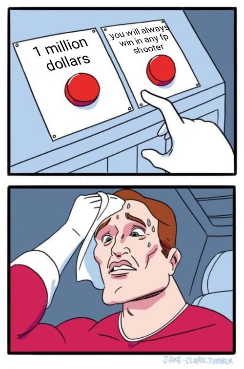 JUST PUSH A BUTTON - meme