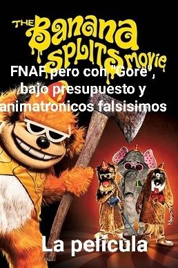 Cualquier película de animatronicos según youtubers es de fnaf - meme