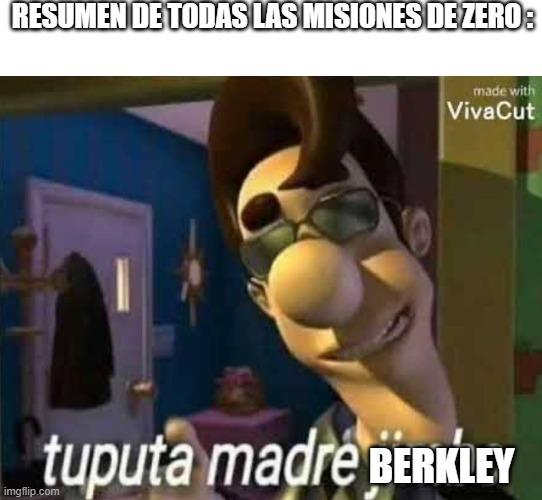 para los que no saben quien carajos es Berkley , berkley es el enemigo de Zero , un personaje de gta San Andreas en si no se muestra físicamente pero es mencionado muchas veces por Zero en varias misiones que este nos encarga - meme