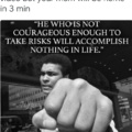 Muhammad Ali wants you to go for it