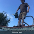 he really fillin the pool