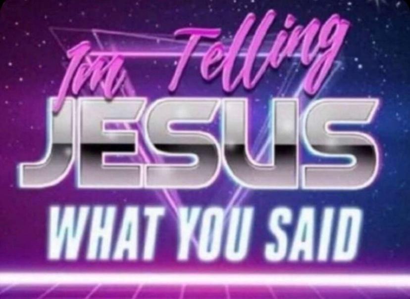 I only open my legs for Jesus - meme