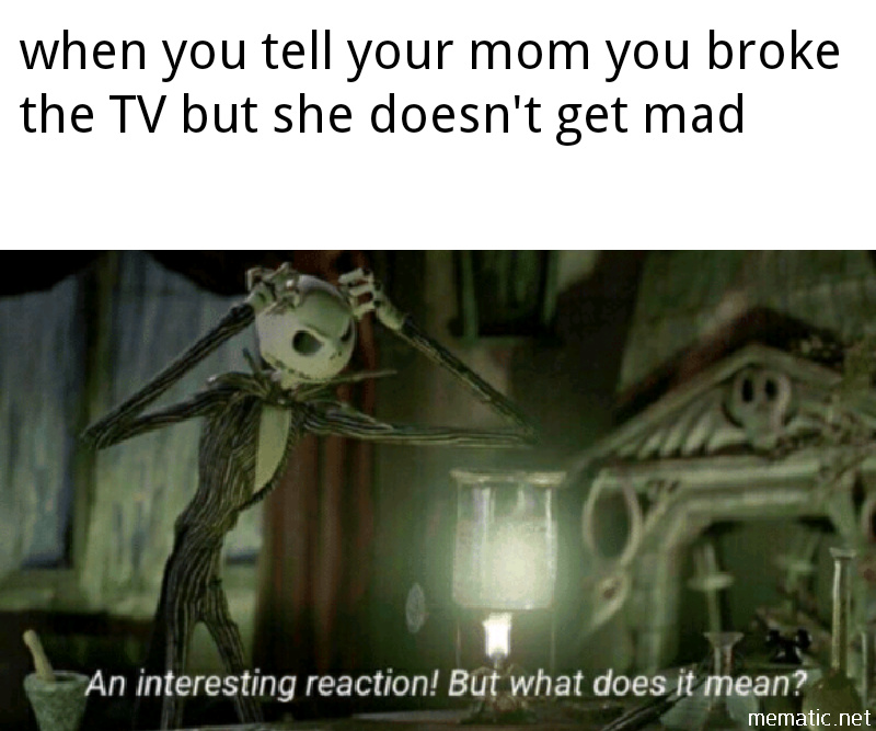 It's that time of year were we gotta watch nightmare before Christmas - meme