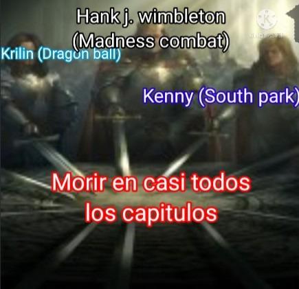 El hank es el que mas muere xD - meme