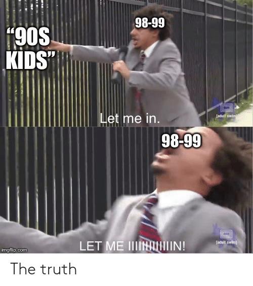 Me being a 2005 kid. - meme
