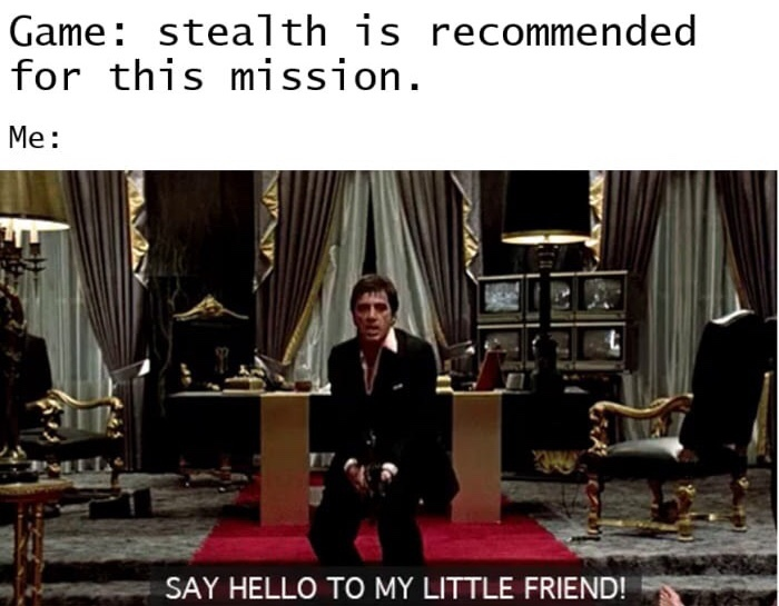 Say hello to my little friend - meme
