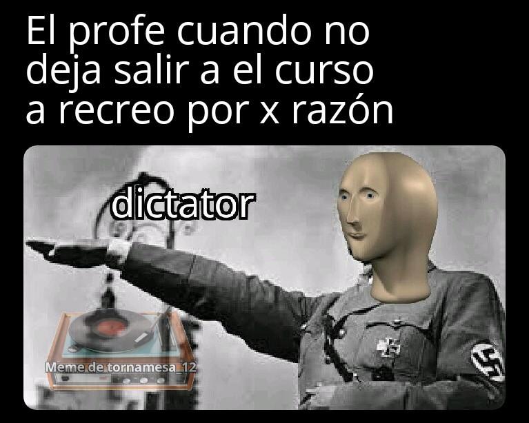 Dictador. - meme