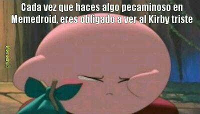 No entristescas a Kirby…porfavor - meme