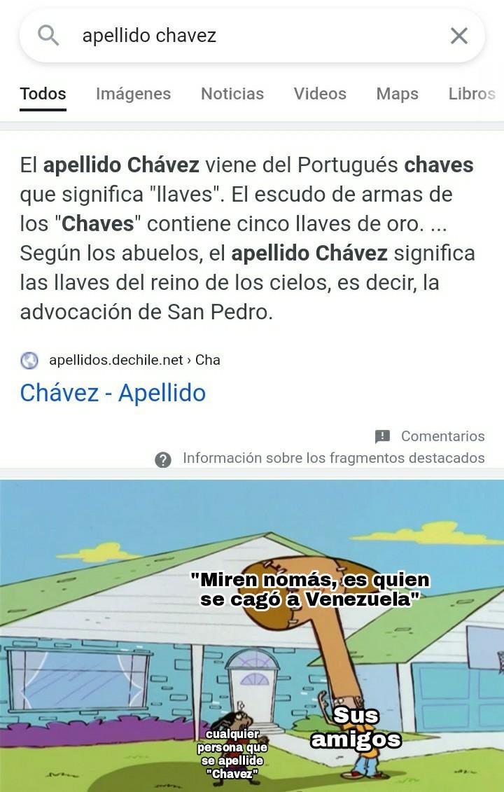 Los beneficios de no llamarse Chávez - meme