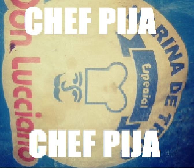 CHEF PIJA - meme