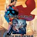 Necesitamos a mas heroes como superman