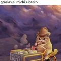 Gracias Michí elotero