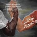 Doom and Animal Crossing