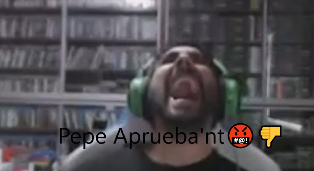 Pepe Aprueba'nt  - meme