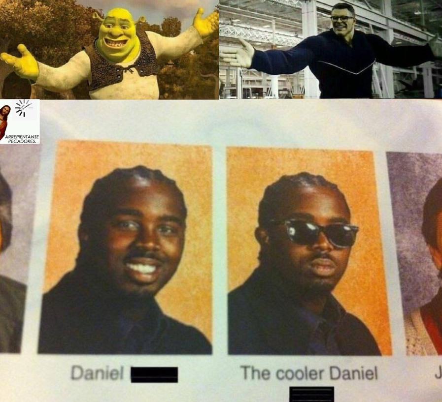 Daniel cooler daniel - meme